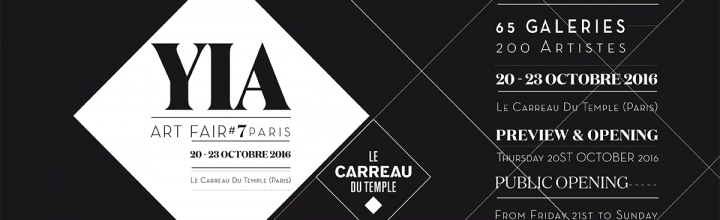 YIA ART FAIR / Foire / Carreau du Temple, PARIS
